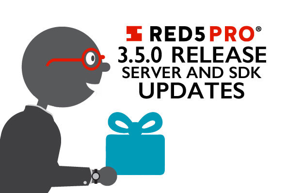 Red5 Pro Update Featuring Secure Proxied Websocket Calls