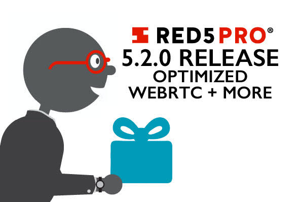 Red5 Pro Version 5 2 0